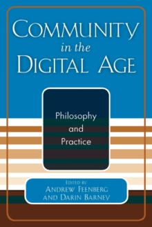 Image for Community in the Digital Age : Philosophy and Practice