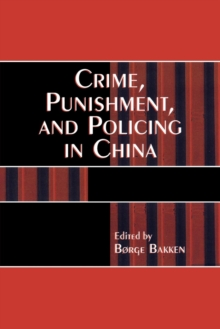 Image for Crime, Punishment, and Policing in China