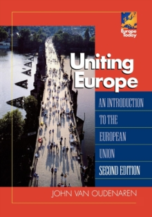 Image for Uniting Europe  : an introduction to the European Union