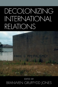 Image for Decolonizing International Relations