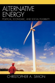 Image for Alternative Energy : Political, Economic, and Social Feasibility