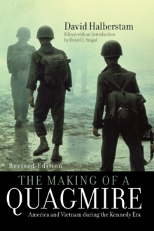 Image for The Making of a Quagmire : America and Vietnam During the Kennedy Era