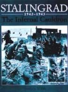 Image for Stalingrad, 1942-1943  : the infernal cauldron