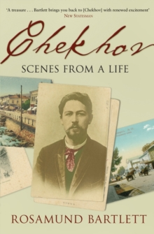 Image for Chekhov  : scenes from a life