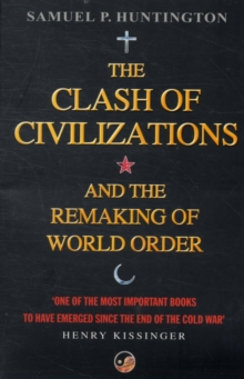 Image for The clash of civilizations and the remaking of world order