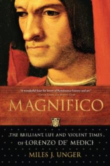 Image for Magnifico : The Brilliant Life and Violent Times of Lorenzo de' Medici