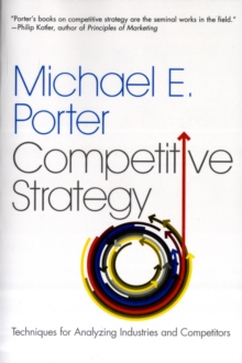 Image for Competitive strategy  : techniques for analyzing industries and competitors