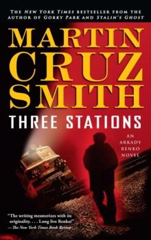 Image for Three Stations : An Arkady Renko Novel