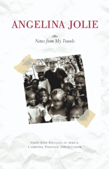 Image for Notes from my travels  : visits with refugees in Africa, Cambodia, Pakistan, and Ecuador