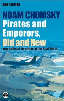 Image for Pirates and emperors, old and new  : international terrorism in the real world