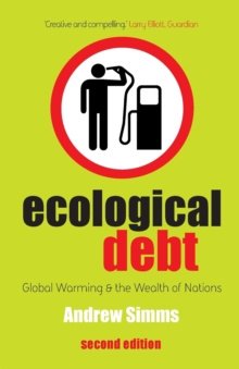 Image for Ecological debt  : global warming and the wealth of nations