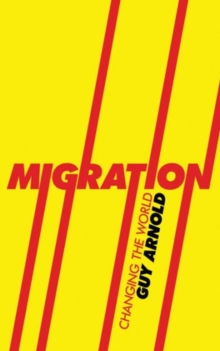 Image for Migration  : changing the world