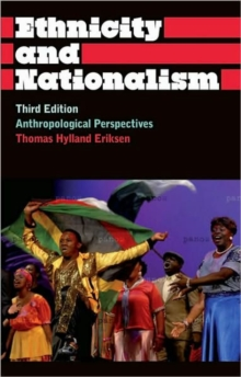 Image for Ethnicity and nationalism  : anthropological perspectives