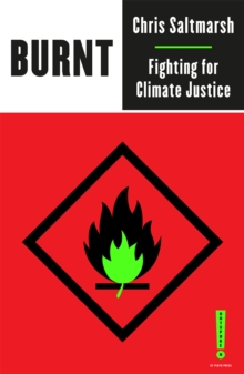 Image for Burnt  : fighting for climate justice