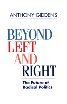 Image for Beyond Left and Right : The Future of Radical Politics