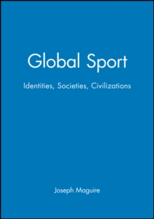 Image for Global sport  : identities, societies, civilizations