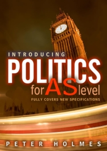 Image for Introducing politics for AS level