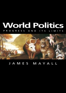 Image for World Politics : Progress and its Limits