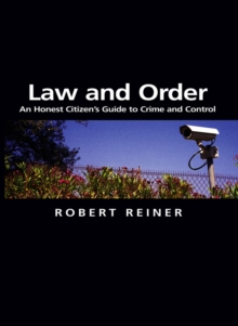 Image for Law and order  : an honest citizen's guide to crime and control