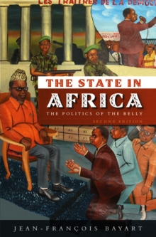Image for The state in Africa  : the politics of the belly
