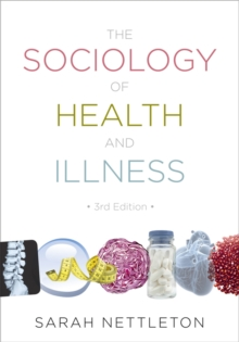 Image for The sociology of health and illness