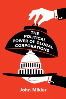 Image for The political power of global corporations