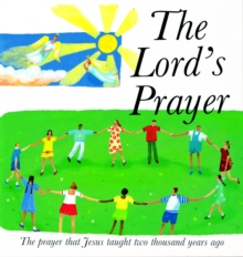 Image for The Lord's prayer  : the prayer Jesus taught 2000 years ago