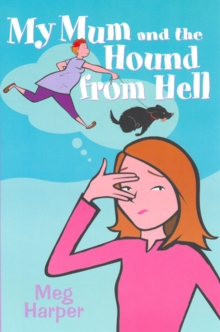 Image for My Mum and the hound from hell