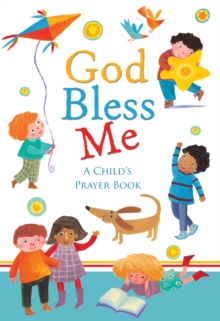 Image for God bless me  : a child's book of prayers