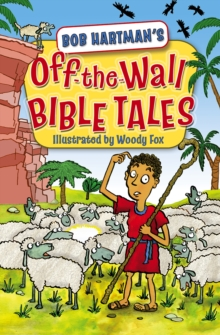 Image for Off the wall Bible tales