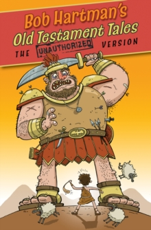 Image for Bob Hartman's Old Testament tales: the unauthorized version.