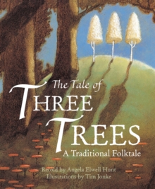 Image for The tale of three trees  : a traditional folktale
