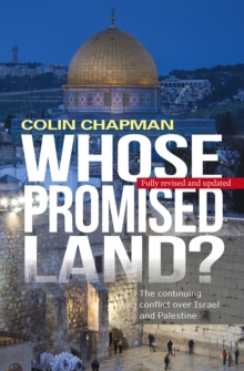 Image for Whose promised land?  : the continuing conflict over Israel and Palestine