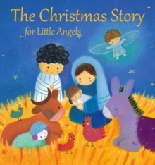 The Christmas story for little angels - Stone, Julia