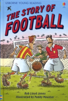 Image for The story of football