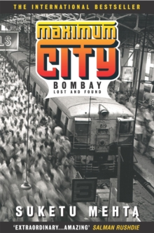 Image for Maximum city  : Bombay lost and found