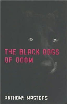 Image for The black dogs of doom