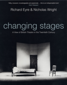 Image for Changing stages  : a view of British theatre in the twentieth century