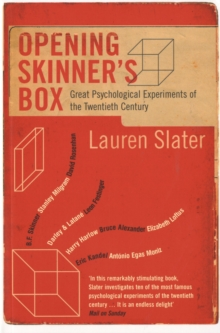 Image for Opening Skinner's box  : great psychological experiments of the 20th century