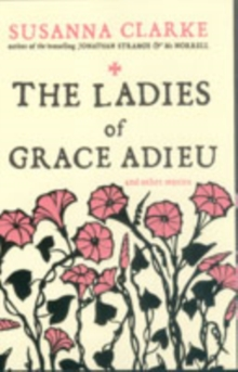 Image for The ladies of Grace Adieu and other stories