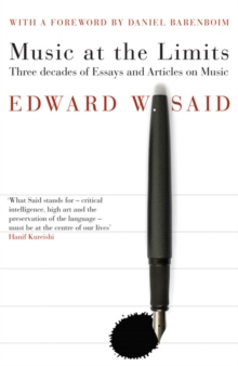 Image for Music at the limits  : three decades of essays and articles on music