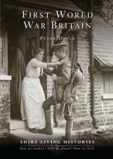Image for First World War Britain: 1914-1919