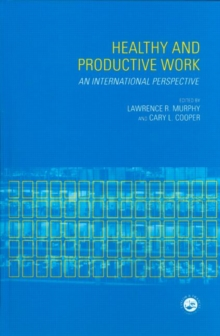 Image for Healthy and productive work  : an international perspective