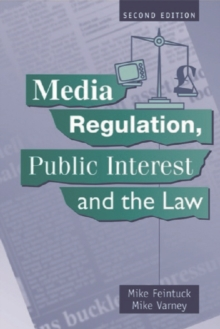 Image for Media regulation, public interest and the law