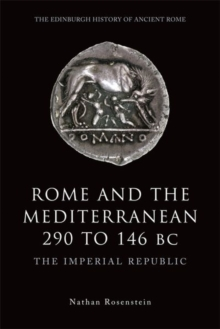 Image for Rome and the Mediterranean 290 to 146 BC : The Imperial Republic