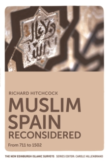 Image for Muslim Spain reconsidered  : from 711 to 1502