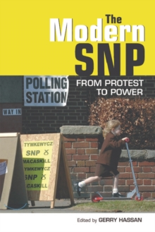 Image for The modern SNP  : from protest to power