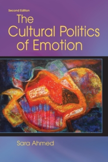Image for The cultural politics of emotion