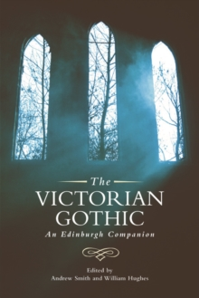 Image for The Victorian gothic  : an Edinburgh companion