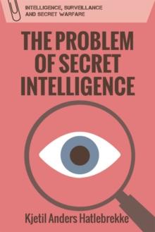Image for The Problem of Secret Intelligence
